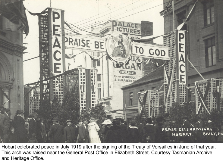 Hobart celebrated peace in July 1919 after the signing of the Treaty of Versailles