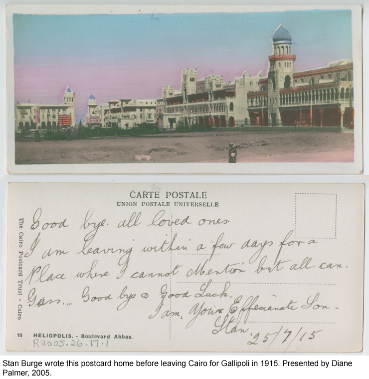 Stan Burge wrote this postcard before leaving Cairo for Gallipoli in 1915.