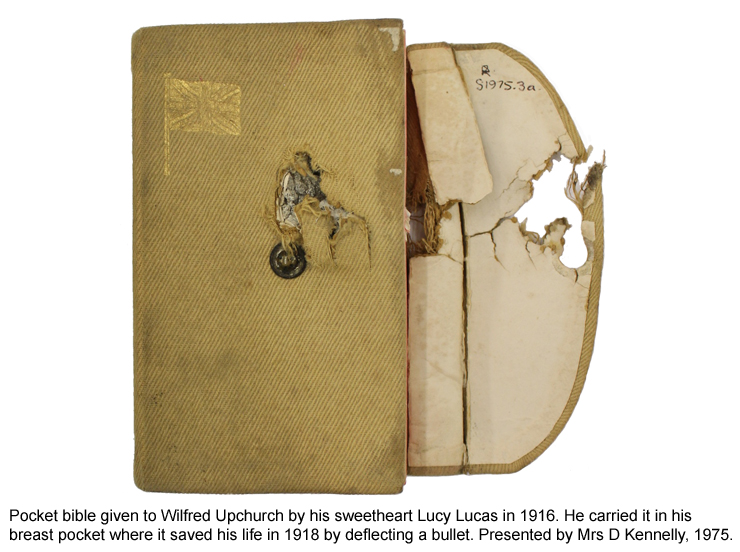 Pocket bible given to Wilfred Upchurch by his sweetheart Lucy Lucas in 1916. Stopped a bullet in 1918 and saved his life.