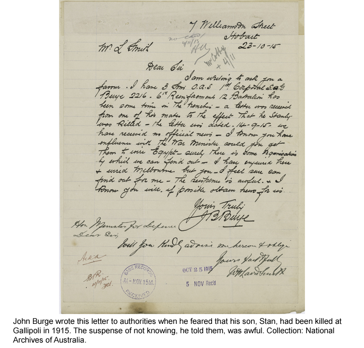 John Burge wrote this letter to authorities fearing his son Stan had been killed at Gallipoli in 1915.